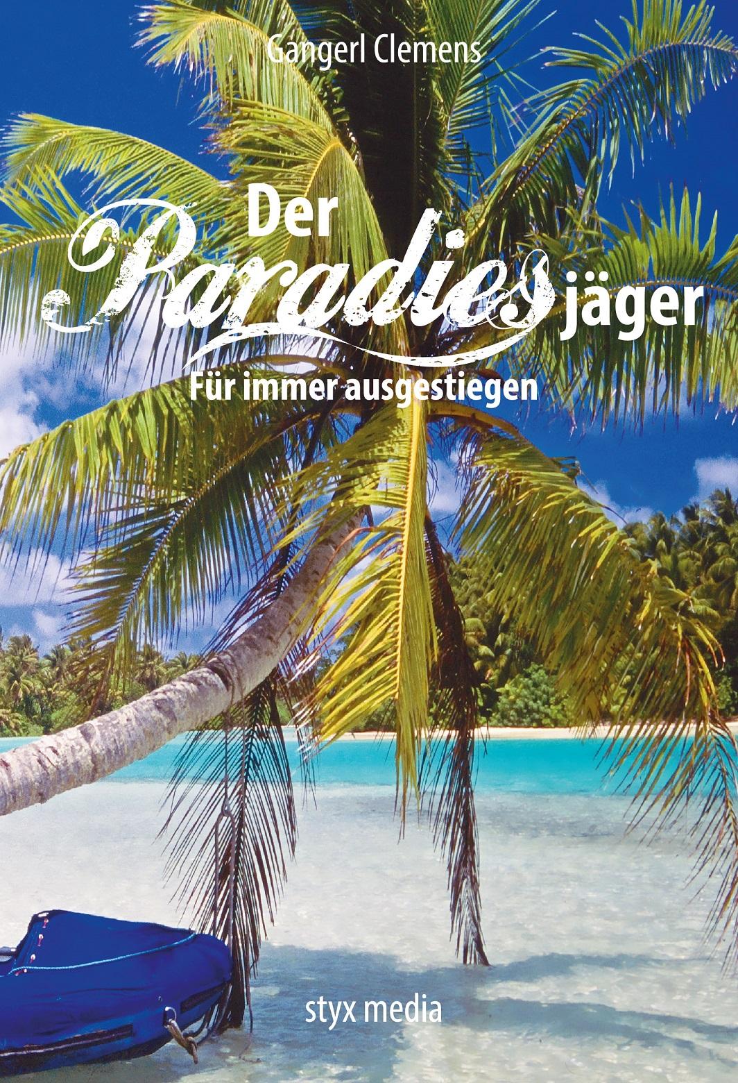 Der Paradiesjäger - Für immer ausgestiegen