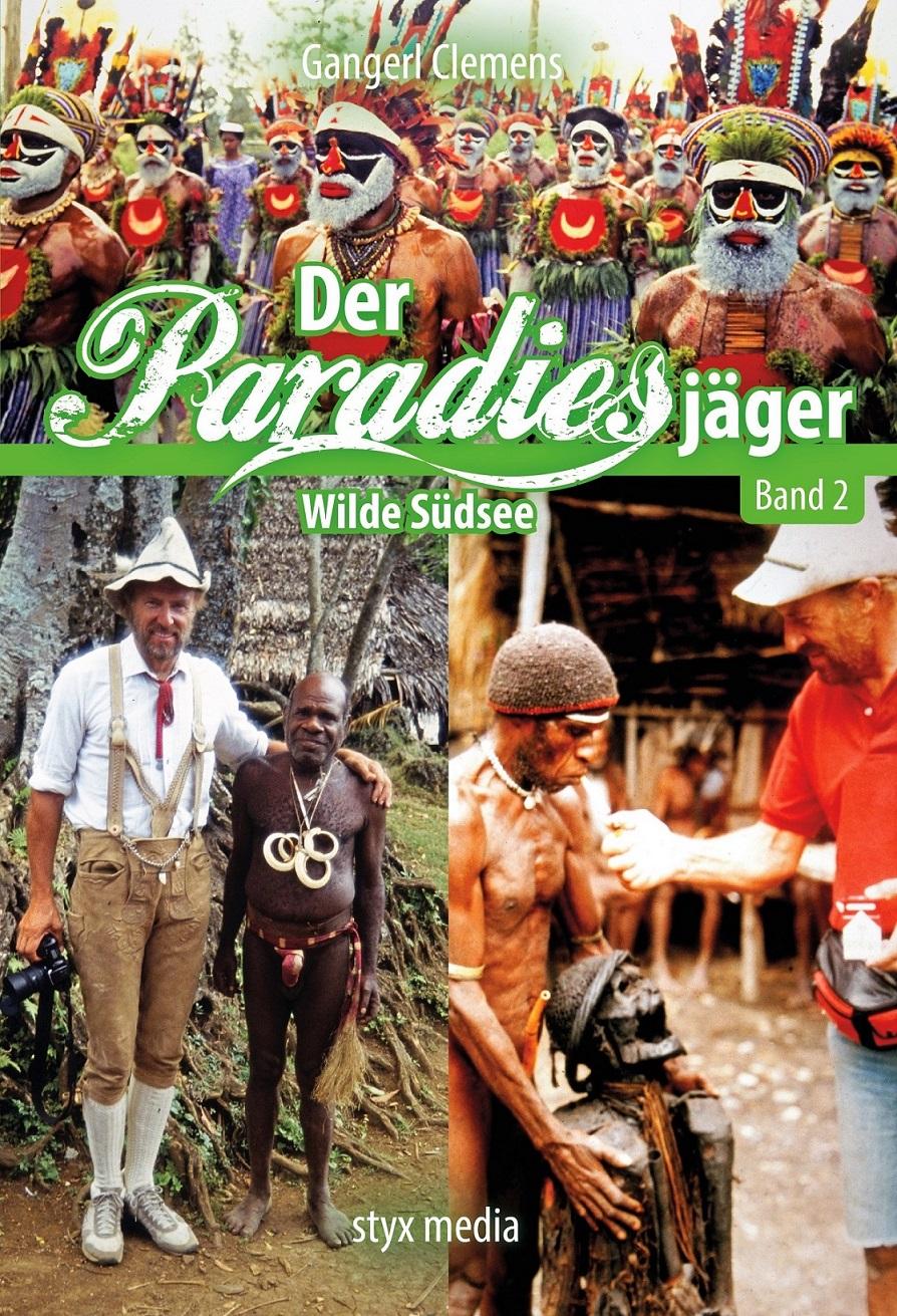 Der Paradiesjäger - Wilde Südsee (Band 2)