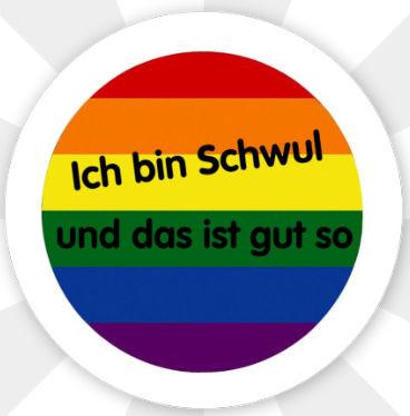 """Button """" Ich bin schwul und das ist gut so"""" Stecknadel"""