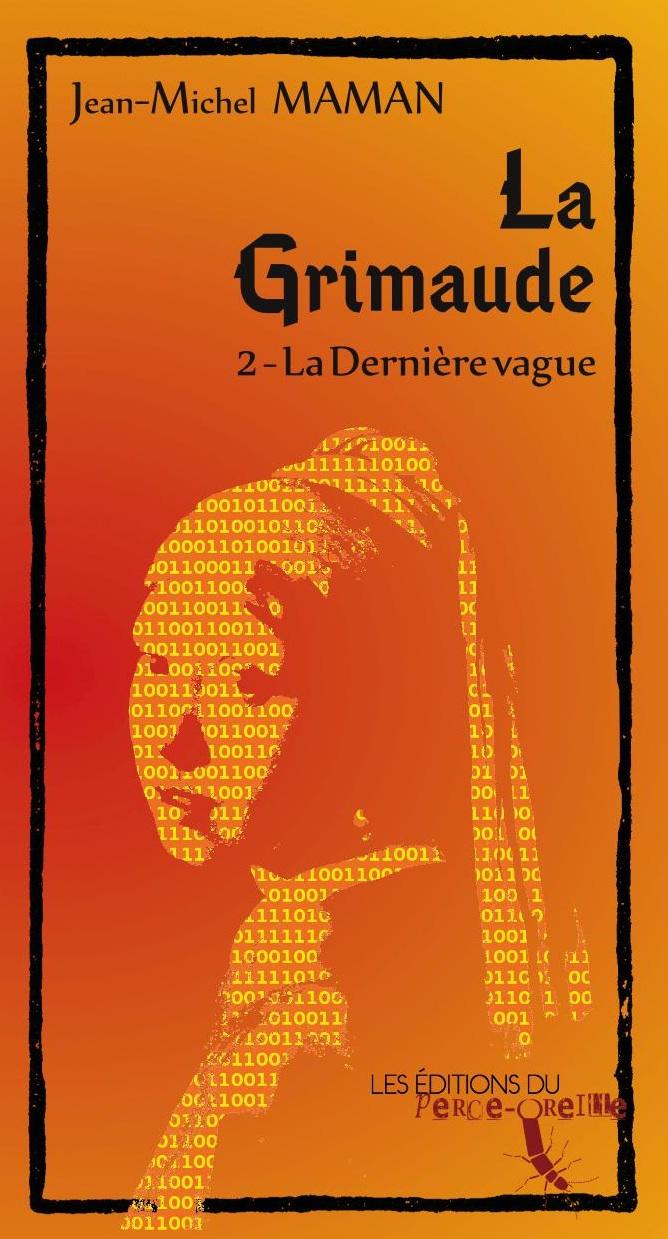 La Grimaude - tome II par Jean-Michel Maman