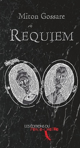 Requiem par Miton Gossare