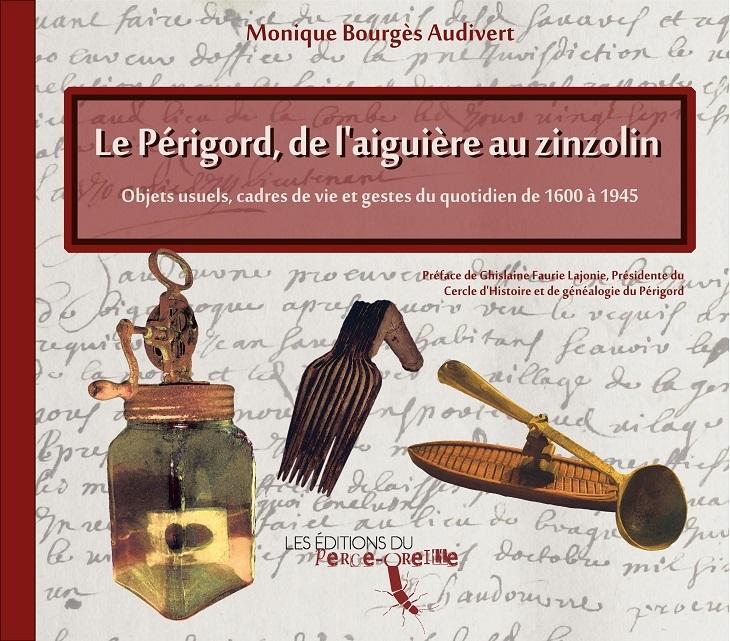 Le Périgord, de l'aiguière au zinzolin