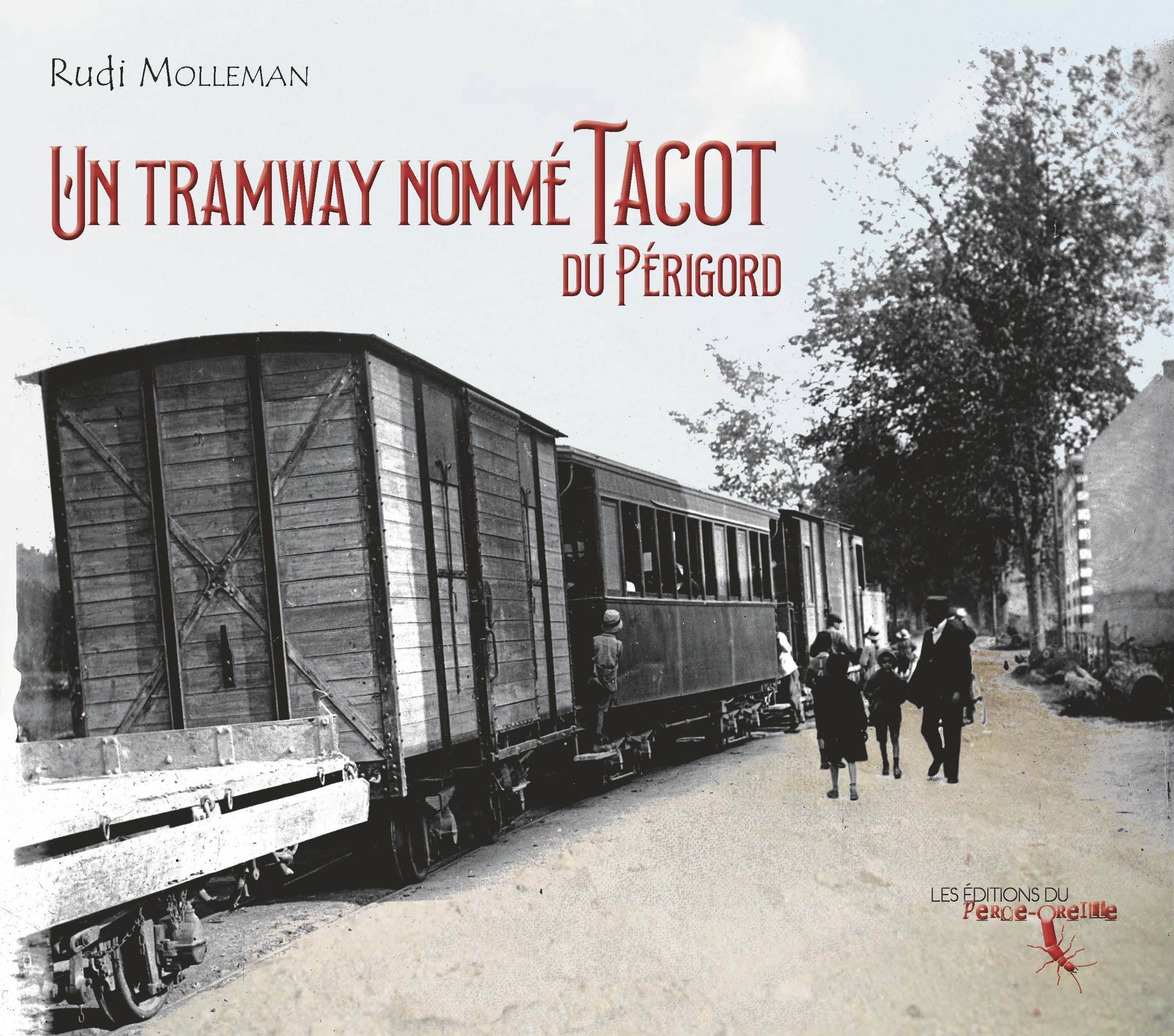 Un tramway nommé Tacot du Périgord