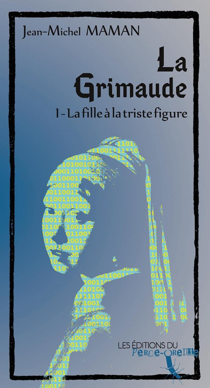 La Grimaude - tome I par Jean-Michel Maman