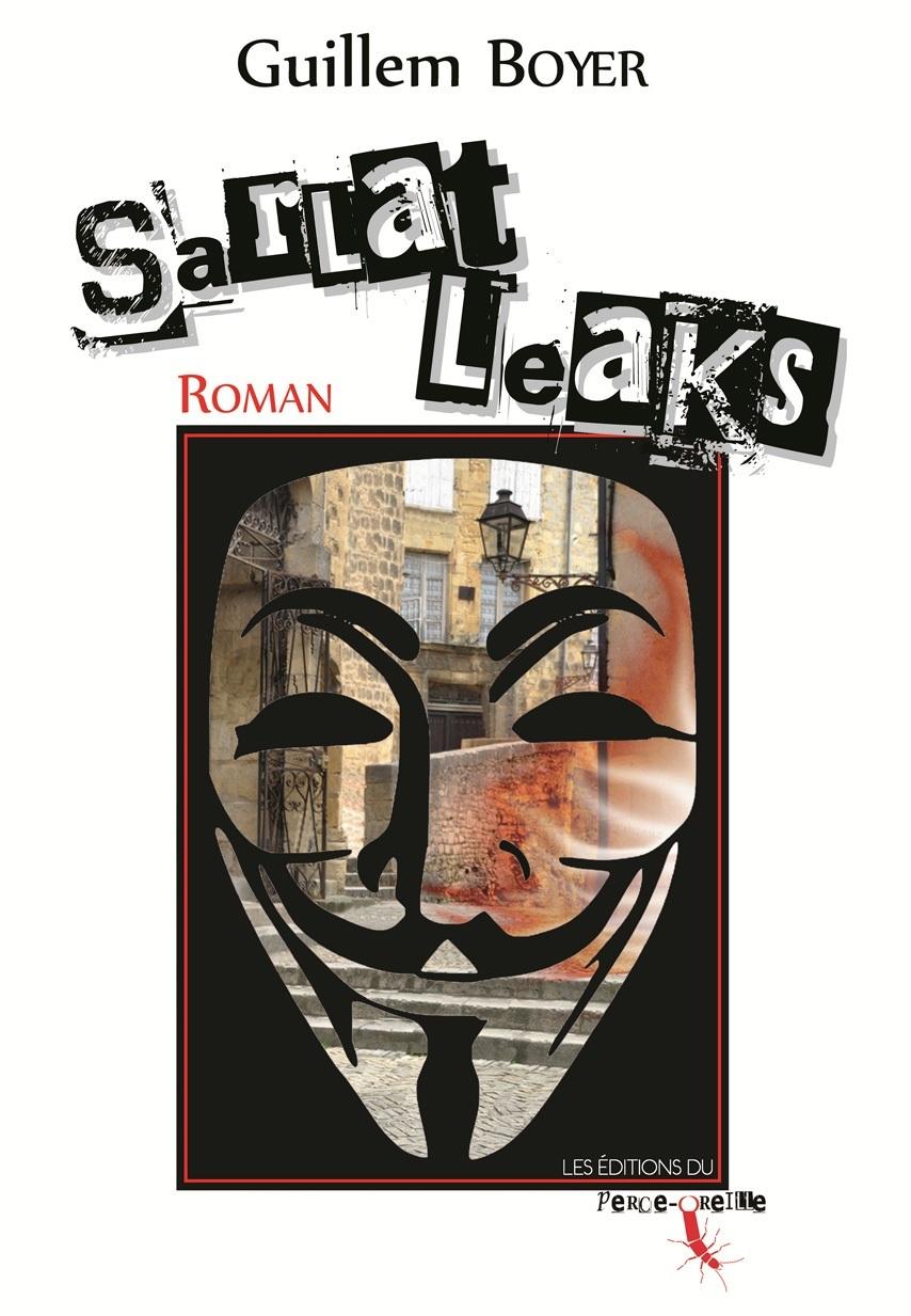 Sarlat Leaks par Guillem Boyer
