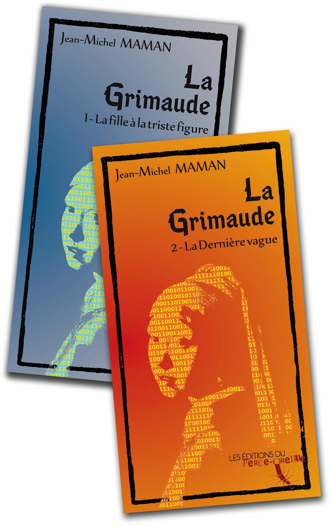 La Grimaude - tome I + tome II par Jean-Michel Maman
