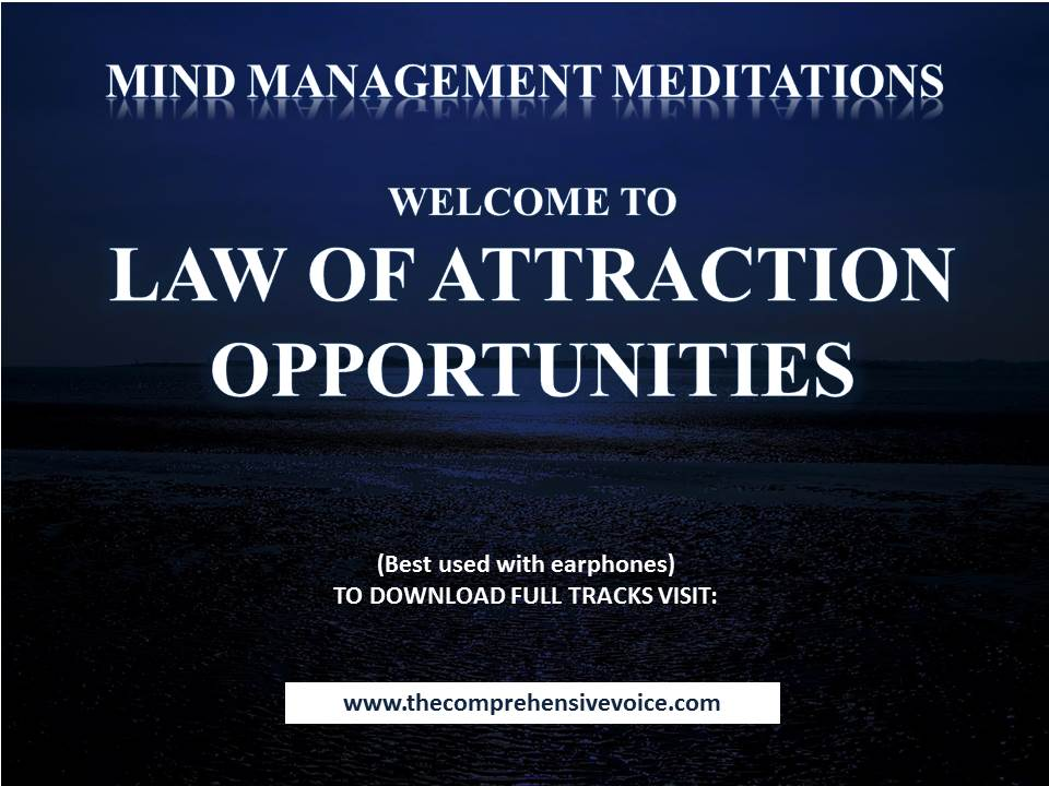 A Guided Meditation for The Law of Attraction - Creating Opportunities
