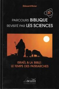 Parcours biblique épaulé par les sciences TOME 1