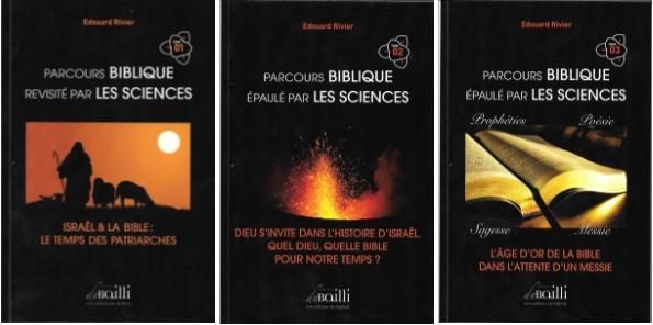 Parcours biblique épaulé par les sciences : la TRILOGIE