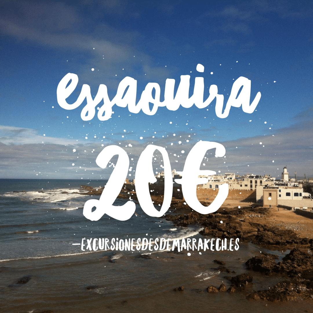 EXCURSIÓN ESSAOUIRA