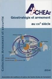 GEOSTRATEGIE ET ARMEMENT AU XXI SIECLE - EAS 2014
