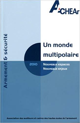 UN MONDE MULTIPOLAIRE - EAS 2010
