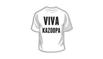 VIVA KAZOOPA TEE