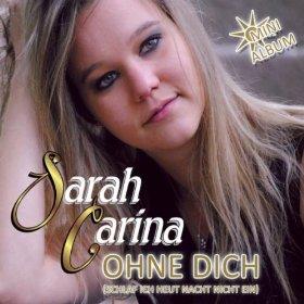 Album Sarah Carina - Ohne Dich