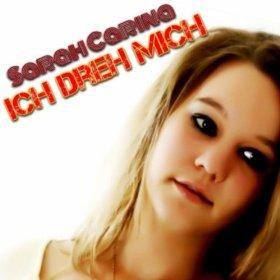 Singel Sarah Carina - Ich dreh mich
