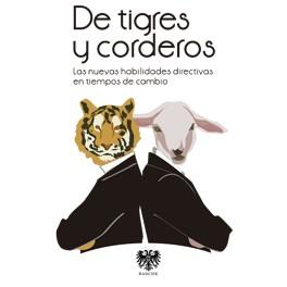 De tigres y corderos