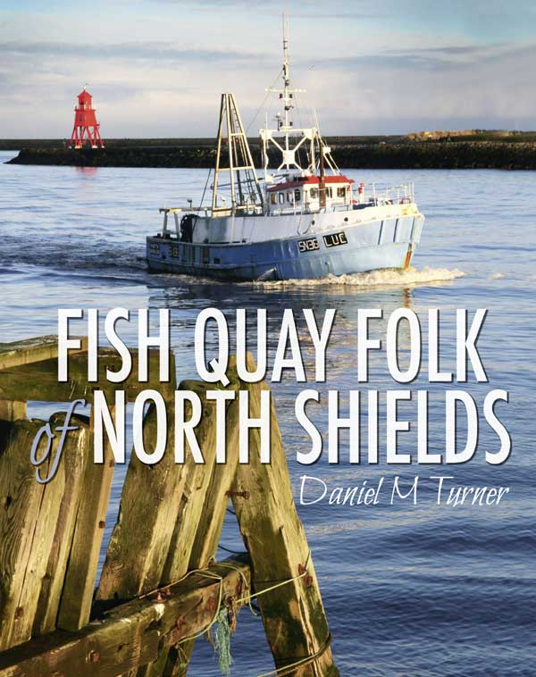 Fish Quay Folk of North Shields