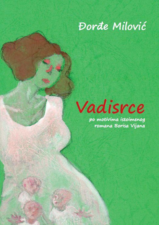 Vadisrce (Heartsnatcher - Djordje Milovic)