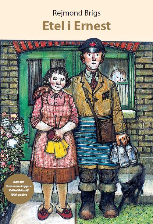 Etel i Ernest (Ethel and Ernest - Raymond Briggs)