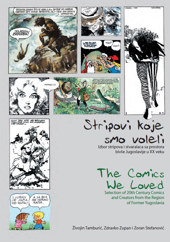 Stripovi koje smo voleli (The Comics We Loved - Tamburic, Zupan and Stefanovic)