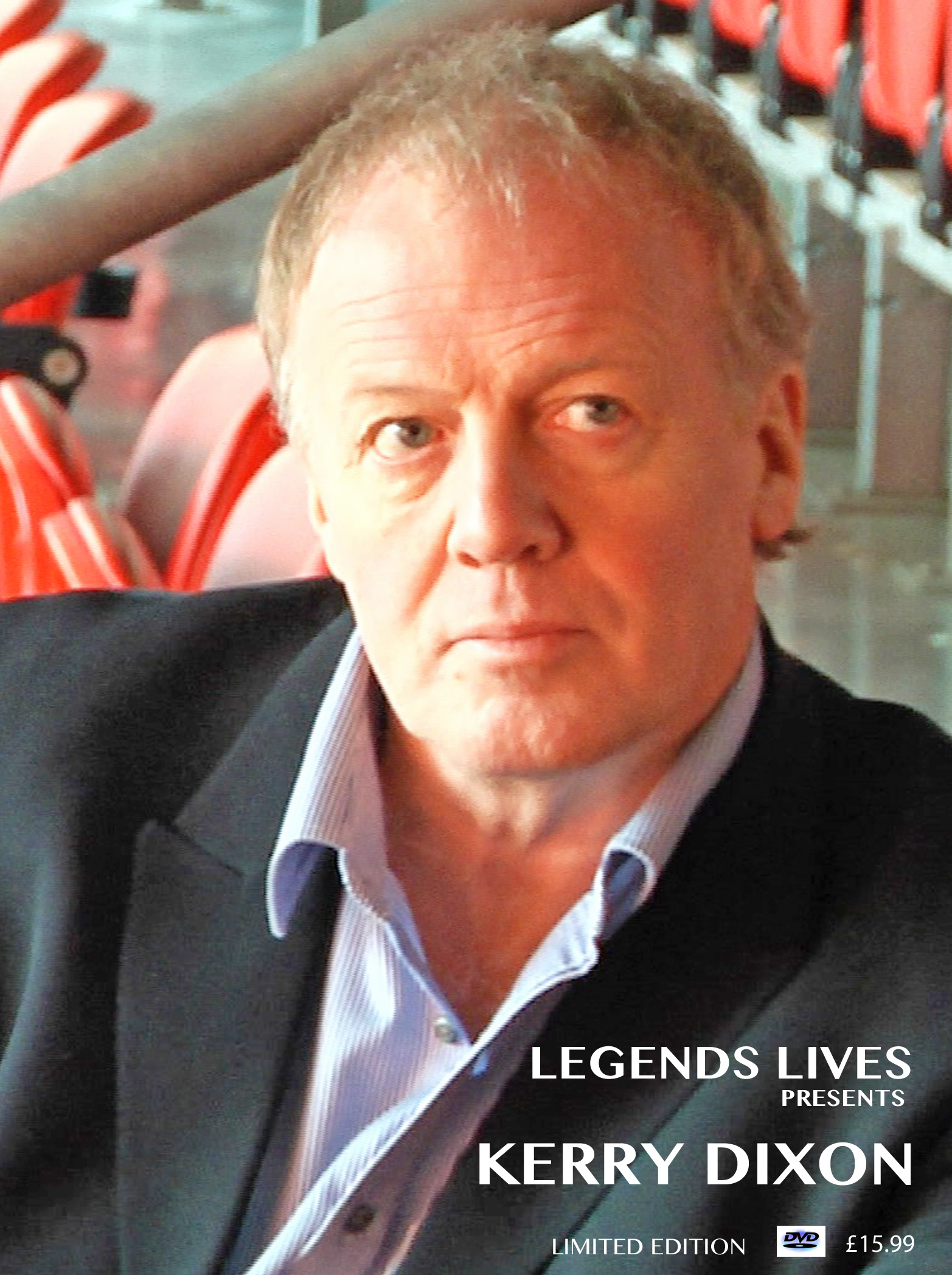 Kerry Dixon Limited Edition DVD