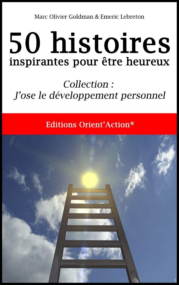 Livre : 50 histoires inspirantes pour être heureux